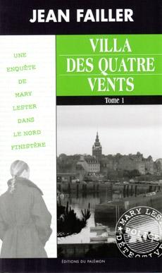 Couverture Mary Lester, tome 37 : Villa des quatre vents, partie 1