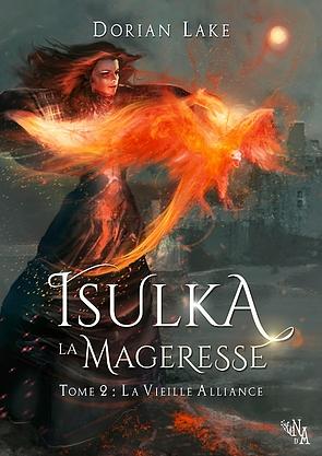 Couverture Isulka la mageresse, tome 2 : La Vieille Alliance