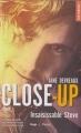 Couverture Close-up, tome 3 : Insaisissable Steve Editions Hugo & cie (Poche - New romance) 2018