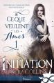 Couverture Ce que veulent les âmes, tome 1 : Initiation Editions MxM Bookmark (Infinity - Onirique) 2018