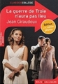 Couverture La guerre de Troie n'aura pas lieu Editions Belin / Gallimard (Classico - Collège) 2016