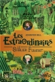 Couverture Les extraordinaires, tome 2 : Le sablier fumant Editions Albin Michel (Jeunesse - Wiz) 2018