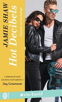 Couverture Passion en backstage, tome 2 : Hot Decibels