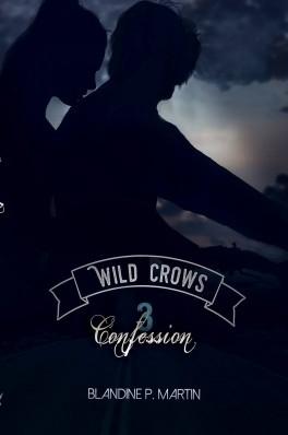 Couverture Wild crows, tome 3 : Confession