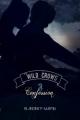 Couverture Wild crows, tome 3 : Confession Editions Autoédité 2018