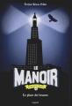 Couverture Le manoir, saison 2 : L'exil, tome 4 : Le phare des brumes Editions Bayard (Jeunesse) 2018