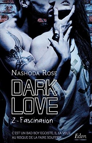 Couverture Dark love, tome 2 : Fascination