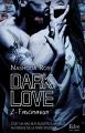 Couverture Dark love, tome 2 : Fascination Editions City (Eden) 2018