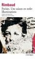 Couverture Poésies, Une saison en enfer, Illuminations Editions Folio  (Classique) 2015