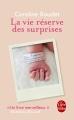 Couverture La vie réserve des surprises Editions Le Livre de Poche 2017