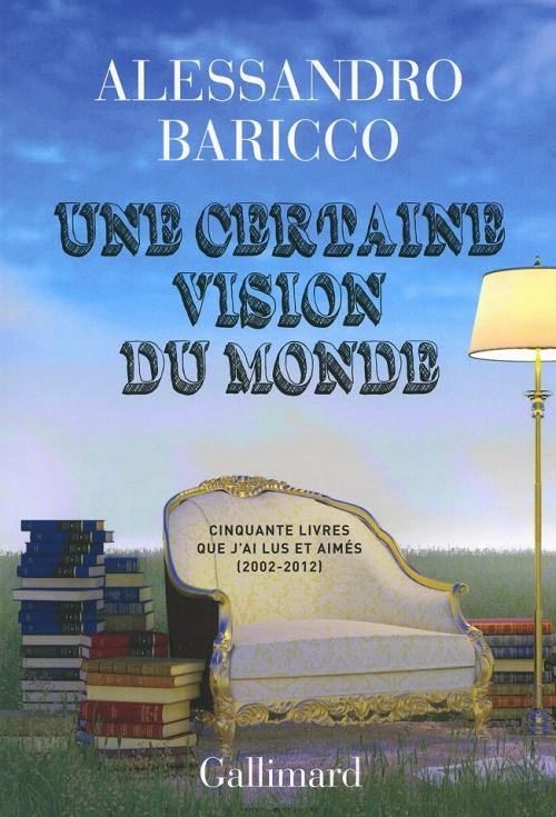 Couverture Une certaine vision du monde. Cinquante livres que j'ai lus et aimés