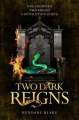 Couverture Three dark crowns, book 3: Two dark reigns Editions Pan MacMillan 2018
