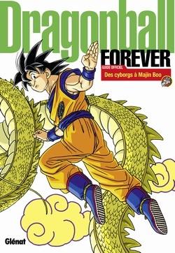 Couverture Dragon Ball - Forever : Des cyborgs à Majin Boo