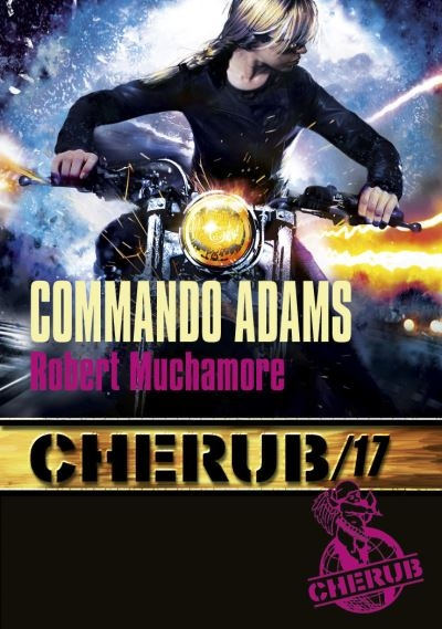 Couverture Cherub, tome 17 : Commando Adams