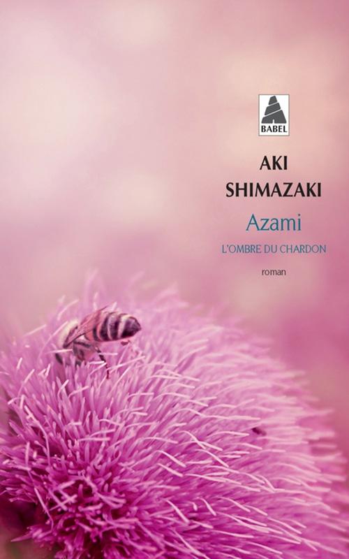 Couverture L'Ombre du chardon, tome 1 : Azami