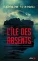 Couverture L'île des absents Editions Presses de la cité (Thriller) 2018