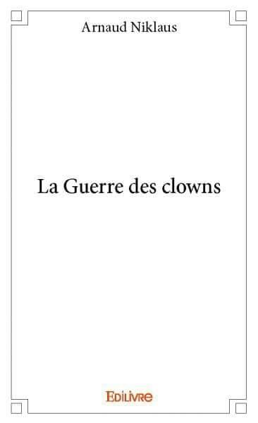 Couverture La guerre des clowns