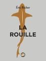 Couverture La Rouille Editions de l'Ogre 2018