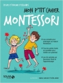 Couverture Mon p'tit cahier : Montessori Editions Solar (Basic bien-être) 2018