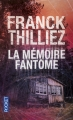 Couverture Lucie Hennebelle, tome 2 : La mémoire fantôme Editions Pocket (Thriller) 2016