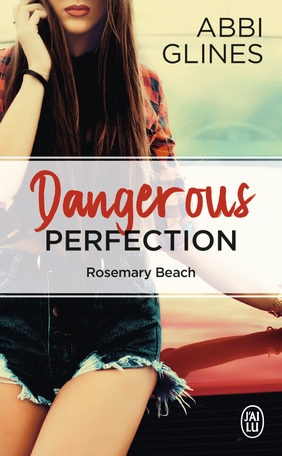 Couverture Rosemary Beach, tome 05 : Dangerous Perfection