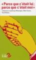"""Couverture """"Parce que c'était lui : Parce que c'était moi"""" Editions Folio  (2 €) 2015"""