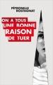 Couverture On a tous une bonne raison de tuer Editions France Loisirs (Thriller) 2018