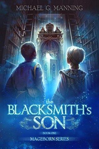Couverture Mageborn, book 1: The Blacksmith's Son