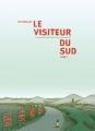 Couverture Le Visiteur du sud, tome 1 Editions FLBLB 2008