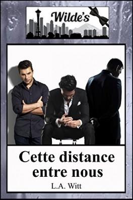 Couverture Wilde's, tome 1 : Cette distance entre nous