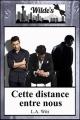 Couverture Wilde's, tome 1 : Cette distance entre nous Editions Autoédité 2017
