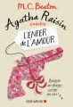 Couverture Agatha Raisin enquête, tome 11 : L'enfer de l'amour Editions Albin Michel 2018