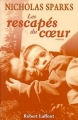 Couverture Les rescapés du coeur Editions Robert Laffont 2002