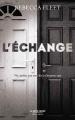 Couverture L'échange Editions Robert Laffont (La bête noire) 2018