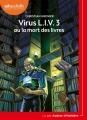 Couverture Virus L.I.V. 3 ou la mort des livres Editions Audiolib 2018