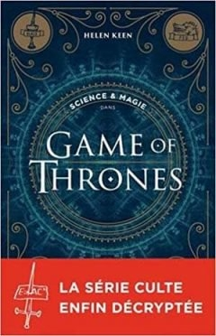 Couverture Science & magie dans Game of Thrones