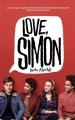 Couverture Moi, Simon, 16 ans, homo sapiens / Love, Simon Editions Hachette 2018