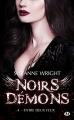 Couverture Noirs démons, tome 4 : Entre deux feux Editions Milady (Bit-lit) 2018