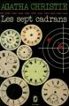 Couverture Les sept cadrans Editions Le Livre de Poche 1980
