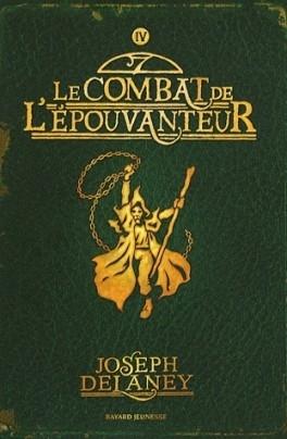 Couverture L'Epouvanteur, tome 04 : Le Combat de l'épouvanteur