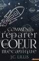 Couverture Comment réparer un coeur mécanique Editions MxM Bookmark (New adult) 2016