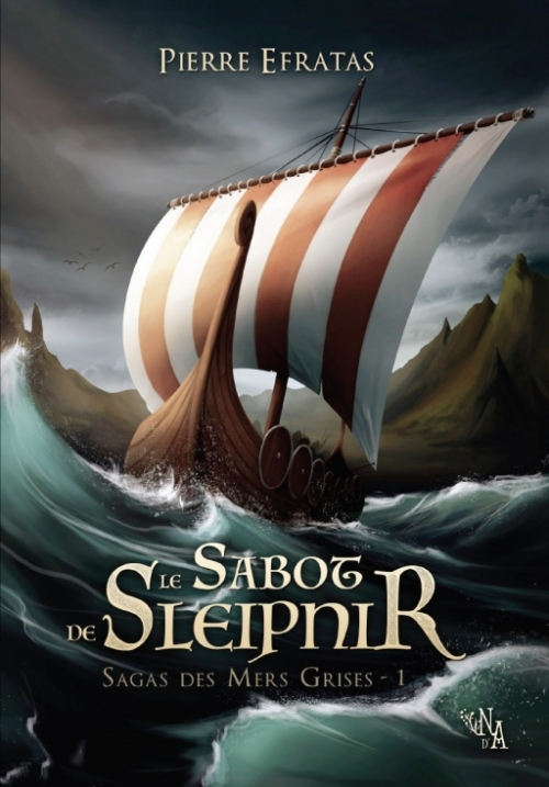 Couverture Sagas des Mers Grises, tome 1 : Le Sabot de Sleipnir