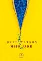 Couverture Miss Jane Editions Grasset 2018