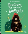 Couverture Dis ours, tu rentres bientôt ? Editions Little Urban 2018