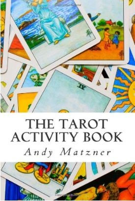 Couverture The Tarot Activity Book: A Collection of Creative and Therapeutic Ideas for the Cards