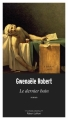 Couverture Le dernier bain Editions Robert Laffont (Les passe-murailles) 2018