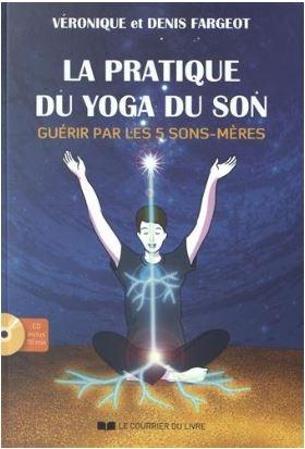Couverture Pratique du yoga du son