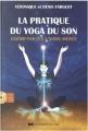 Couverture Pratique du yoga du son Editions Courrier du Livre 2015