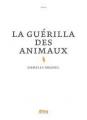 Couverture La Guérilla des animaux Editions Alma 2018
