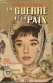 Couverture La Guerre et la Paix / Guerre et paix (2 tomes), tome 2 Editions Marabout (Bibliothèque Marabout) 1955